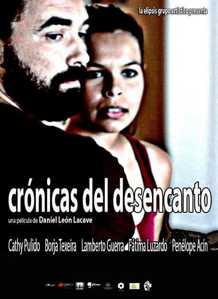 cartel Crónicas del desencanto Daniel León Lacave