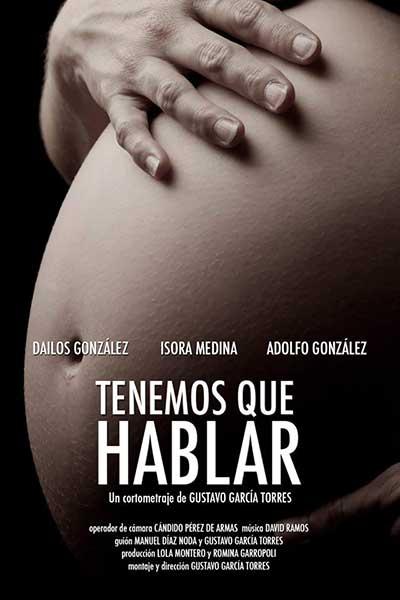 cartel cortometraje Tenemos que hablar Gustavo García