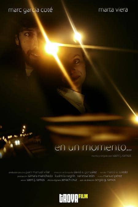 cartel cortometraje En un momento Vasni Ramos