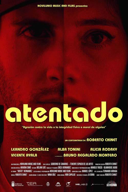 Cartel del cortometraje 'Atentado' de Roberto Chinet